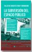 Taller La subversión del espacio público