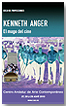 Ciclo de proyecciones Kenneth Anger. El mago del cine