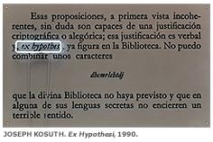 JOSEPH KOSUTH. Ex Hypothesi, 1990. 95,5 x 160 cm. Serigrafía sobre plexiglas y neón