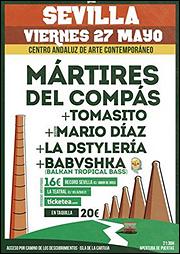 Concierto Mártires del Compás + Tomasito, Mario Díaz, La Dstylería, Babvshka Balkan Party [Centro Andaluz de Arte Contemporáneo]