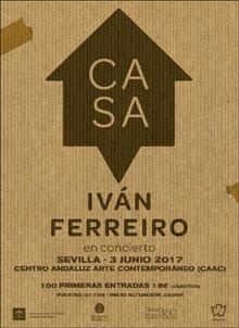 Concierto Iván Ferreiro. Gira 'Casa' [Centro Andaluz de Arte Contemporáneo]