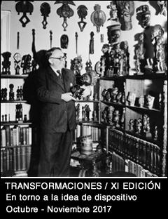 TRANSFORMACIONES / XI Edición. En torno a la idea de dispositivo