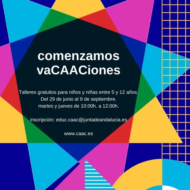 VaCAACiones. Talleres de verano para familias y grupos