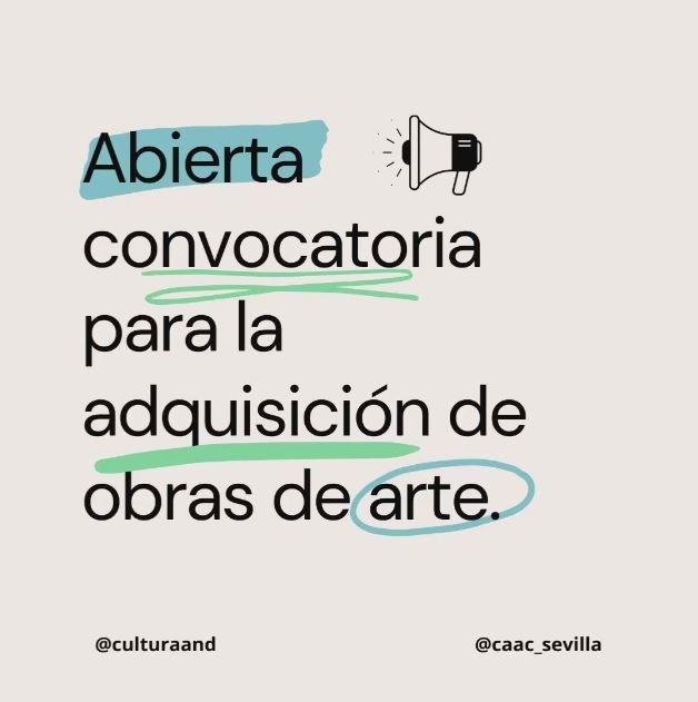 Abierto el plazo para la adquisición de obras de arte para galerías andaluzas y artistas nacidos o residentes en Andalucía