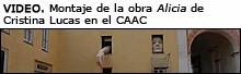 Montaje de la obra 'Alicia' de Cristina Lucas en el CAAC