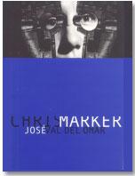 Chris Marker. José Val del Omar