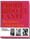Prohibido el cante. Flamenco y fotografía
