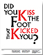 Did you kiss the foot that kicked you? [Ruth Ewan's paper]